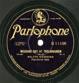 【SP盤】GB PARLO E11136 WALTER GIESEKING WEDDING DAY AT TROLDHAUGEN/TO THE SPRING/BUTTERFLY