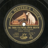 【SP盤】GB HMV D1312 TUDOR DAVIES BE THOU FAITHFUL UNTO DEATH/THEN SHALL THE RIGHTEOUS SHINE FORTH