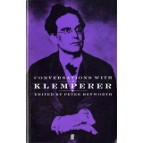 GB  FF  PETER HEYWORTH  CONVERSATIONS WITH KLEMPERER