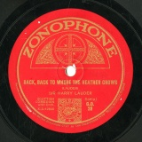 【SP盤】GB  ZONOPHONE G.O.28 SIR HARRY LAUDER BACK,BACK TO WHEBER THE HEATHER GROWS/I THINK I LL GET WED IN THE SUMMER