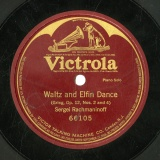 【SP盤】US HMV 66105 Sergei Rachmaninoff Waltz and Elfin Dance