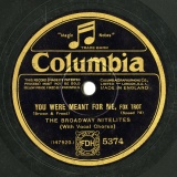 【SP盤】GB COL 5374 THE BROADWAY NITELITES/BEN SELVIN Brown&Freed YOU WERE MEANT FOR ME, FOX TROT/BROADWAY MELODY, FOX TROT