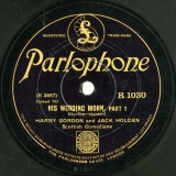【SP盤】GB PARLOPHONE R1030 HARRY GORDON & JACK HOLDEN HIS WEDDING MORN