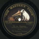 【SP盤】GB HMV 2-4098 THE AMERICAN QUARTETTE ONT THE MISSISSIPPI