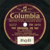 【SP盤】GB COL FB1873 CARROLL GIBBONS and the SAVOY HOTEL ORPHEANS TRUE CONFESSION FOX TROT/PLEASE REMEMBER FOX TROT