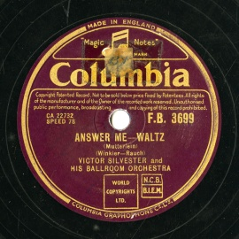 【SP盤】GB COL F.B.3699 VICTOR SILVESTER Winkler-Rauch ANSWER ME -WALTZ (Mutterlein)/Seelen-Fain HUSH-A-BYE -WALTZ (based on a theme by Thomas)