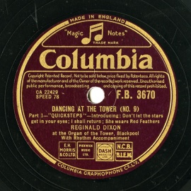 "【SP盤】GB COL F.B.3670 REGINALD DIXON DANCING AT THE TOWER (NO.9) Part 1 -""QUICKSTEPS"" -Introducing: Don t let the stars get in your eyes; I shall return; She wears Red Feathers/Part 2 ""WALTZES"" -Introducing; Because you re mine; Keep it a secret; Jenny kissed me"