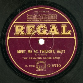 【SP盤】GB REGAL G8710 THE RAYMOND DANCE BAND MEET ME AT TWILIGHT / WHEN IT S TWILIGHT ON MISSOURI